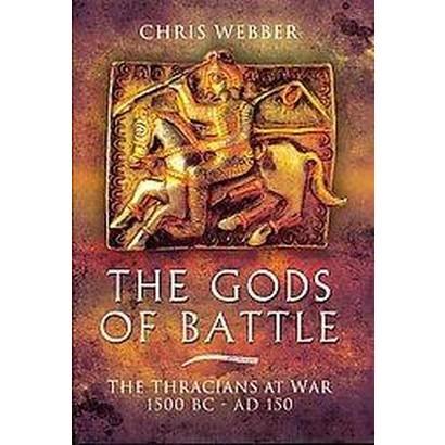 The Gods of Battle (Hardcover)