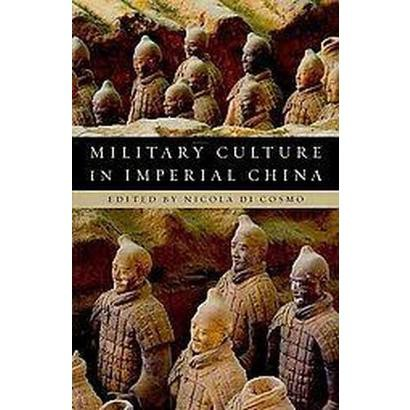 Military Culture in Imperial China (Paperback)
