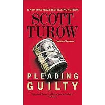 Pleading Guilty (Reprint) (Paperback)