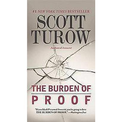 The Burden of Proof (Reprint) (Paperback)