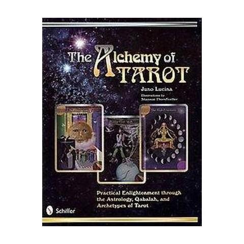 The Alchemy of Tarot (Paperback)