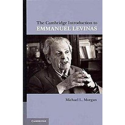 The Cambridge Introduction to Emmanuel Levinas (Hardcover)