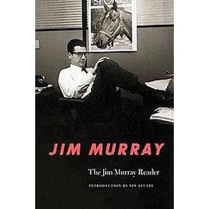 The Jim Murray Reader (Paperback)