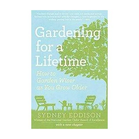 Gardening for a Lifetime (Paperback)