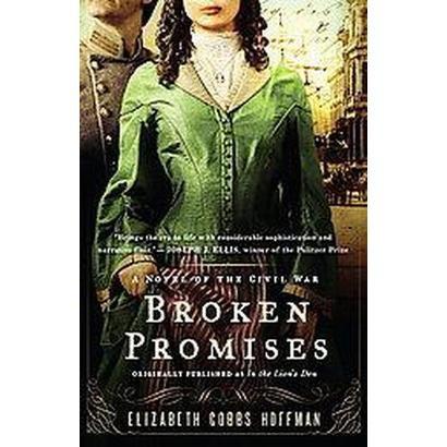 Broken Promises (Paperback)