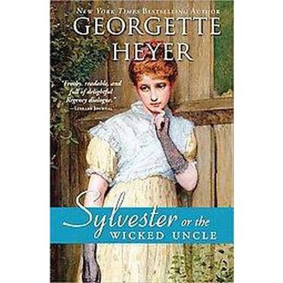 Sylvester, Or, The Wicked Uncle (Paperback)