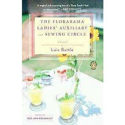 The Florabama Ladies' Auxiliary & Sewing Circle (Reprint) (Paperback)