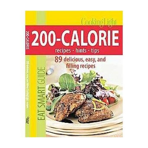 Cooking Light 200-Calorie Cookbook (Paperback)