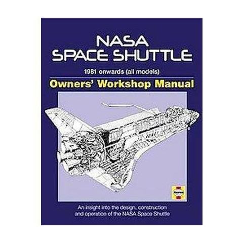 Haynes NASA Space Shuttle Owners' Workshop Manual (Hardcover)