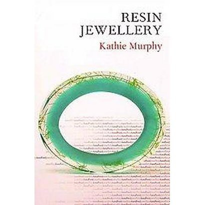 Resin Jewellery (Reprint) (Paperback)