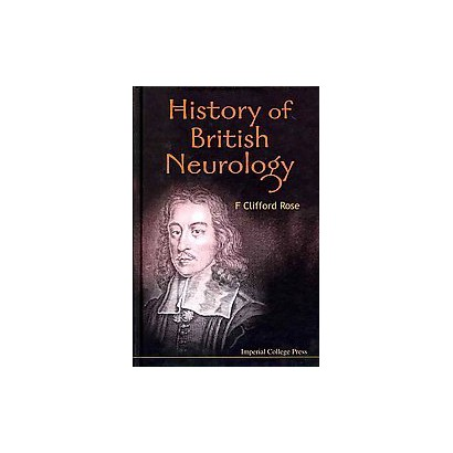 History of British Neurology (Hardcover)