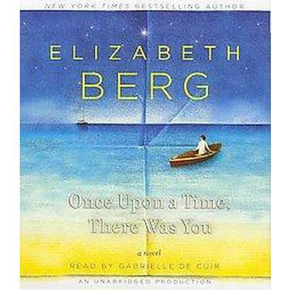 Once upon a Time, There Was You (Unabridged) (Compact Disc)