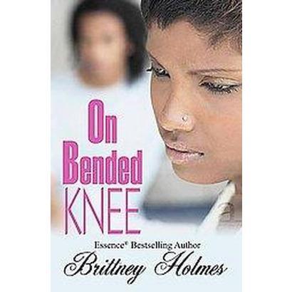 On Bended Knee (Paperback)