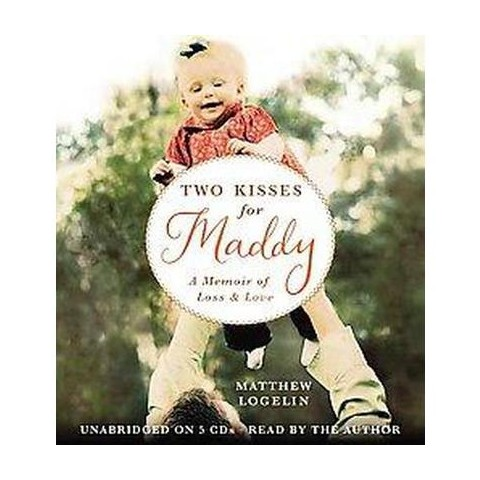 Two Kisses for Maddy (Unabridged) (Compact Disc)
