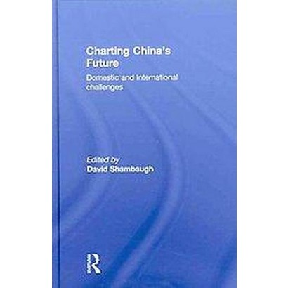 Charting China's Future (Hardcover)