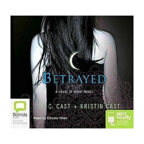 Betrayed (Unabridged) (Compact Disc)