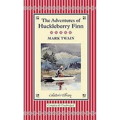 The Adventures of Huckleberry Finn (Reprint) (Hardcover)