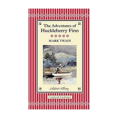 The Adventures of Huckleberry Finn ( The Collector's Library) (Reprint) (Hardcover)
