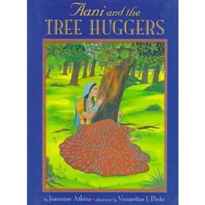 Aani and the Tree Huggers (Hardcover)