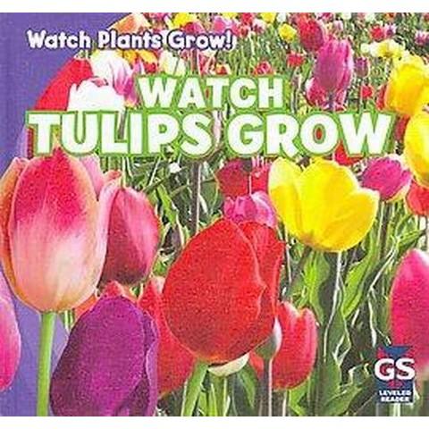 Watch Plants Grow! (Hardcover)