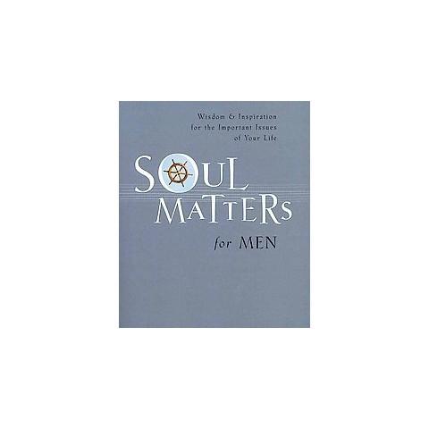 Soul Matters for Men (Paperback)