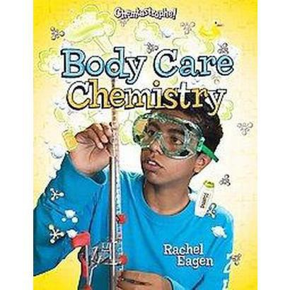 Body Care Chemistry (Hardcover)