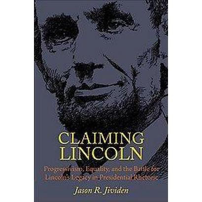 Claiming Lincoln (Hardcover)
