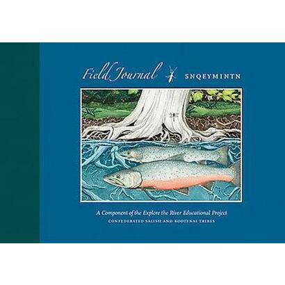 Field Journal Snqeymintn (Paperback)