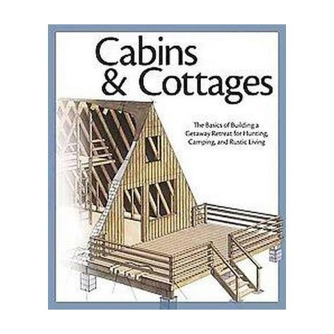 Cabins & Cottages (Paperback)
