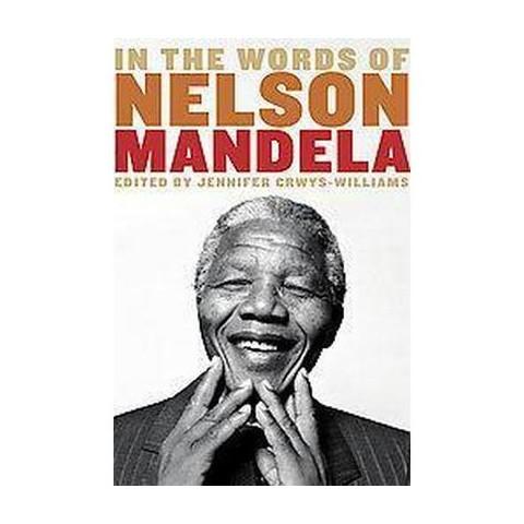 In the Words of Nelson Mandela (Hardcover)