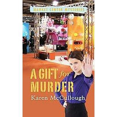 A Gift for Murder (Large Print) (Paperback)