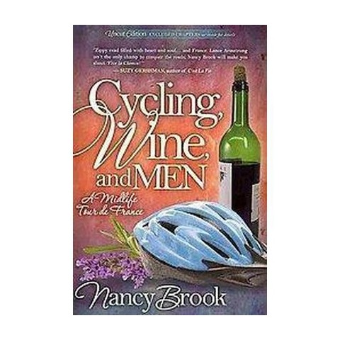 Cycling, Wine, and Men (Paperback)