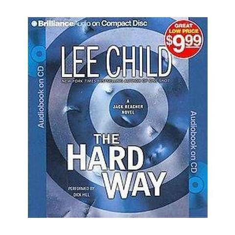 The Hard Way (Abridged) (Compact Disc)