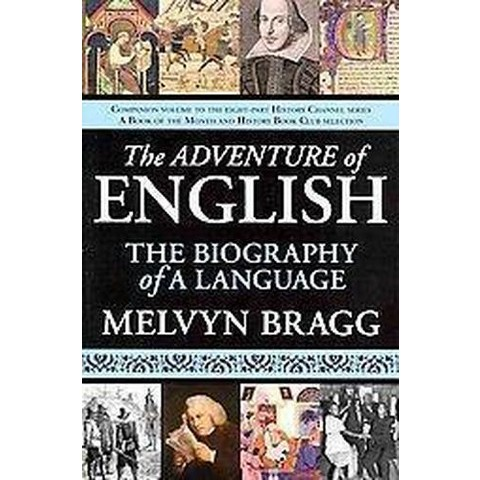 The Adventure of English (Paperback)
