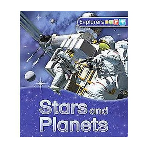 Explorers Stars and Planets (Hardcover)