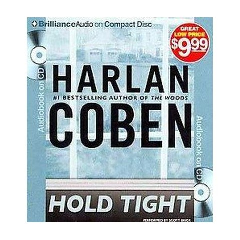 Hold Tight (Abridged) (Compact Disc)