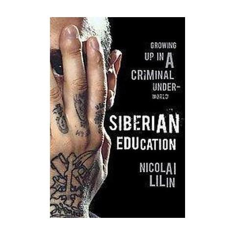 Siberian Education (Hardcover)