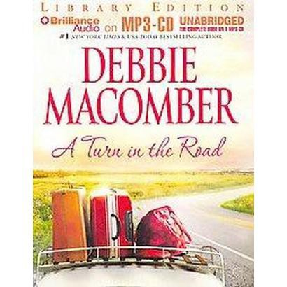 A Turn in the Road (Unabridged) (Compact Disc)