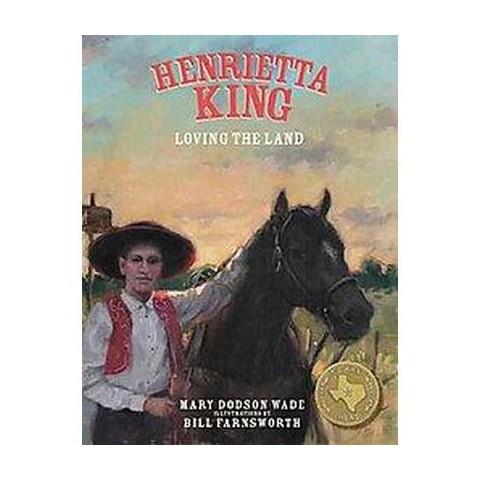 Henrietta King (Hardcover)