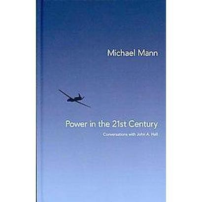 Power in the 21st Century (Hardcover)