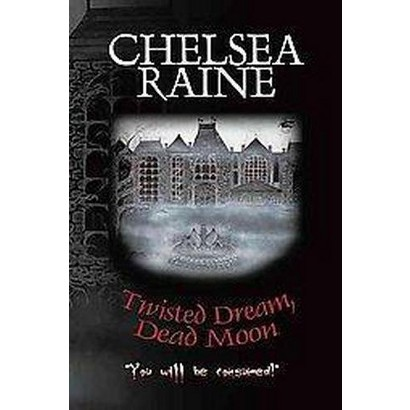 Twisted Dream, Dead Moon (Paperback)