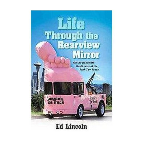 Life Through the Rearview Mirror (Paperback)