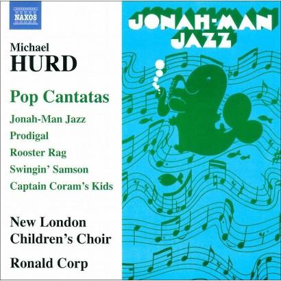 Michael Hurd: Pop Cantatas