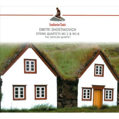 Shostakovich: String Quartets Nos. 2 & 8