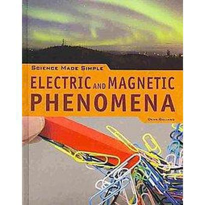 Electric and Magnetic Phenomena (Hardcover)