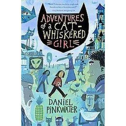 Adventures of a Cat-whiskered Girl (Reprint) (Paperback)