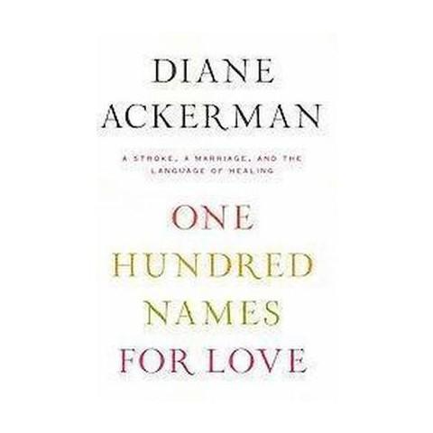 One Hundred Names for Love (Hardcover)
