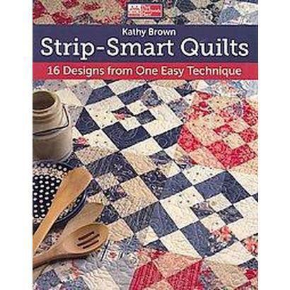 Strip-smart Quilts (Paperback)