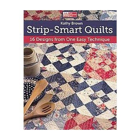 Strip-smart Quilts (Paperback)