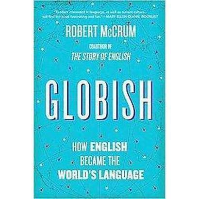 Globish (Reprint) (Paperback)